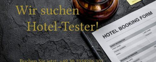 Hotel Tester Gesucht